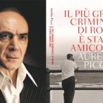 Leggere. Aurelio Picca, il romanzo feroce del più grande amico di Lallo lo Zoppo