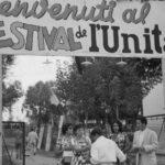 Quando facevamo la Festa dell'Unità. Parte Seconda