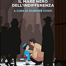 Il mare nero dell'indifferenza (People) di Liliana Segre con Giuseppe Civati